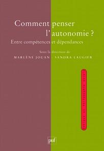 Première de couverture du livre Comment penser l'autonomie ?