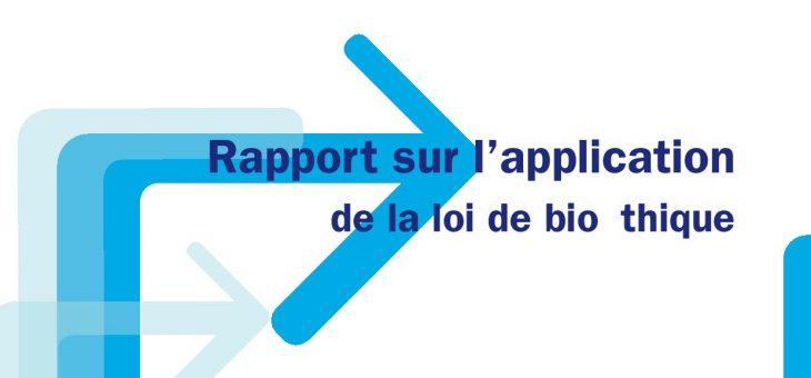 Publication du Rapport sur l'application de la loi de bioéthique 2018