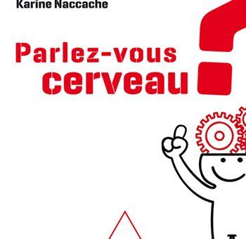 Lionel Naccache: «Comprendre les neurosciences est important pour des questions de citoyenneté»