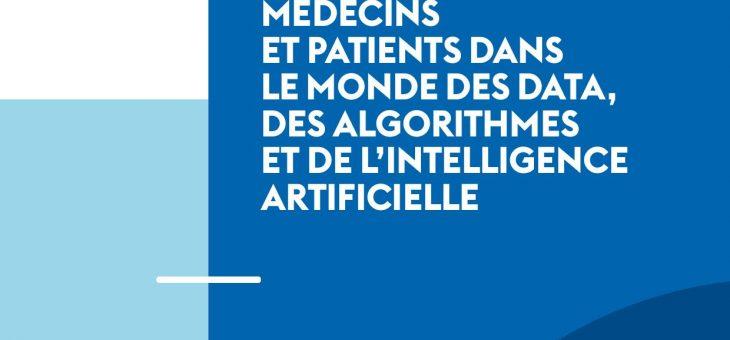Médecins et patients dans le monde des data, des algorithmes, et de l'intelligence artificielle