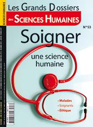 Magazine Sciences Humaines: un numéro spécial «soigner, une science humaine»