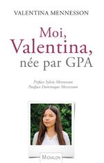 Valentina, née par GPA: «Toute ma vie, je me suis sentie normale»