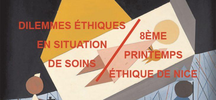 Actes du Printemps Éthique de Nice 2018: «Dilemmes éthiques en situation de soins»