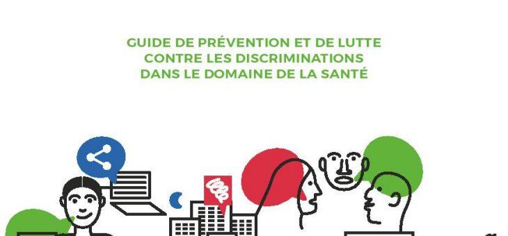 Sortie d'un guide de prévention de lutte contre les discriminations en santé